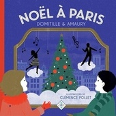 Noël à Paris by Domitille et Amaury