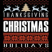 Thanksgiving Christmas Holidays von Various Artists