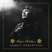 Happy Holidays de Robbie Robertson