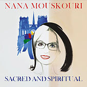 Sacred And Spiritual van Nana Mouskouri