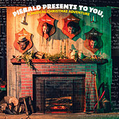 Piebald Presents To You, A Musical Christmas Adventure by Piebald