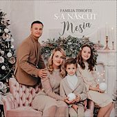 S-A Nascut Mesia by Familia Timofte