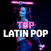 Top Latin Pop von Various Artists