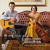 Our Place: Duets For Cello And Guitar de Sharon Grigoryan