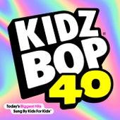 KIDZ BOP 40 by KIDZ BOP Kids