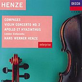 Henze: Compases; Violin Concerto No.2 etc by Various Artists