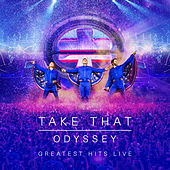 Odyssey - Greatest Hits Live (Live) von Take That