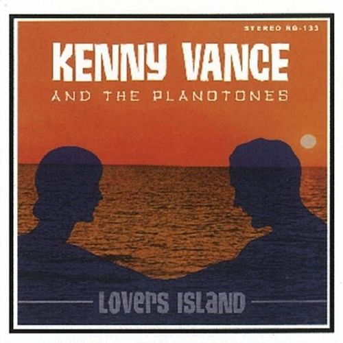 Lovers Island by Kenny Vance and the Planotones