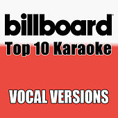 Billboard Karaoke - Top 10 Box Set, Vol. 5 (Vocal Versions) de Billboard Karaoke