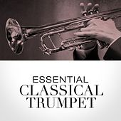 Essential Classical Trumpet de Various Artists