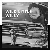 Wild Little Willy de Ronnie Hawkins