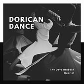 Dorican Dance by The Dave Brubeck Quartet
