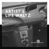 Artist's Life Waltz von Michel Legrand