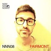 Me Me Me Present: Now Now Now 08 - Fairmont von Fairmont
