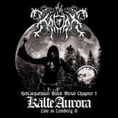 Kälte Aurora. Live in Lemberg II. Chapter I de Kroda