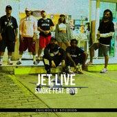 Jetlive von Smoke