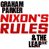Nixon's Rules by Graham Parker
