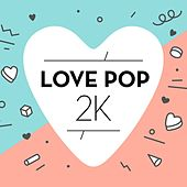 Love Pop 2K van Various Artists