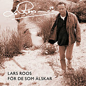 För de som älskar de Lars Roos