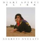 Diari Aperti (Segreti Svelati) by Elisa
