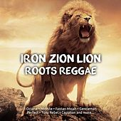 Iron Zion Lion Roots Reggae von Various Artists