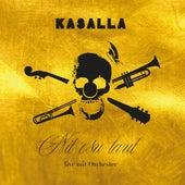 Nit esu laut (Live mit Orchester) von Kasalla
