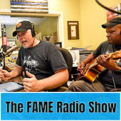 The Fame Radio Show de Kevin Welch