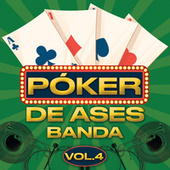 Póker De Ases Banda Vol. 4 by Various Artists