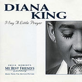 I Say A Little Prayer by Diana King