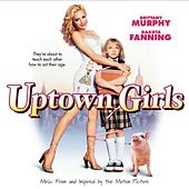 Uptown Girls [Music From and Inspired by the Motion Picture] de Various Artists