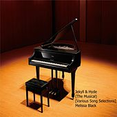 Jekyll & Hyde (The Musical) [Various Song Selections] di Melissa Black