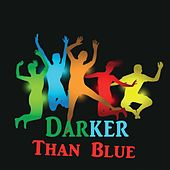 Darker Than Blue by Various Artists