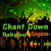 Chant Down Babylon Kingdom von Various Artists
