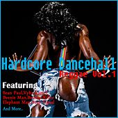 Hardcore Dancehall Reggae, Vol. 1 de Various Artists