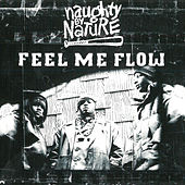 Feel Me Flow de Naughty By Nature