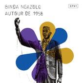 Autour de 1958 EP#1 de Binda Ngazolo