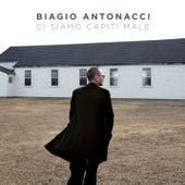 Ci siamo capiti male by Biagio Antonacci