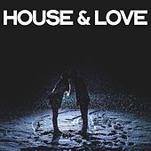 House & Love by Various Artists