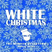 White Christmas (The Winter Selection), Vol. 3 von Various Artists