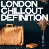London Chillout Definition de Various Artists