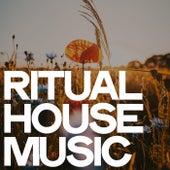 Ritual House Music de Various Artists