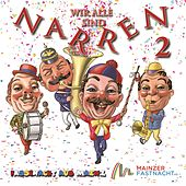 Wir alle sind Narren 2 by Various Artists