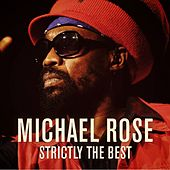 Strictly The Best de Michael Rose