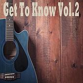 Get To Know, Vol. 2 von Various Artists