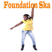 Foundation Ska von Various Artists
