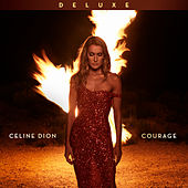 Courage (Deluxe Edition) de Celine Dion