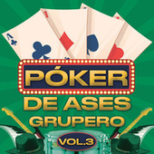Póker De Ases Grupero Vol. 3 by Various Artists