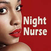 Night Nurse von Various Artists