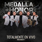Totalmente en Vivo, Vol. 1 de Grupo Medalla de Honor