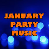 January Party Music di Various Artists